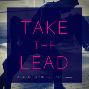 take the lead by alexis daria available fall 2017 by SMP swerve