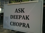 Ask Deepak Chopra sign