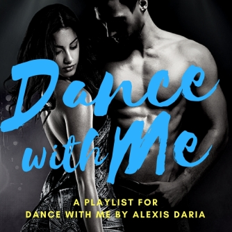 Dance with Me by Alexis Daria Spotify playlist graphic