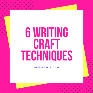 6 Writing Craft Techniques