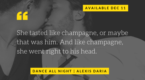 Dance All Night by Alexis Daria quote