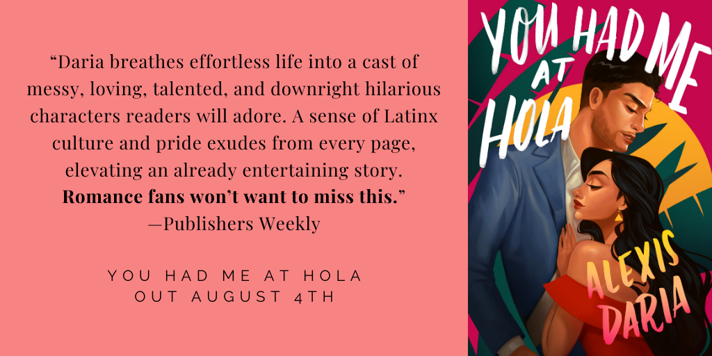 You Had Me at Hola Publishers Weekly review quote
