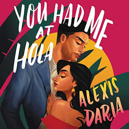 You Had Me at Hola audiobook cover